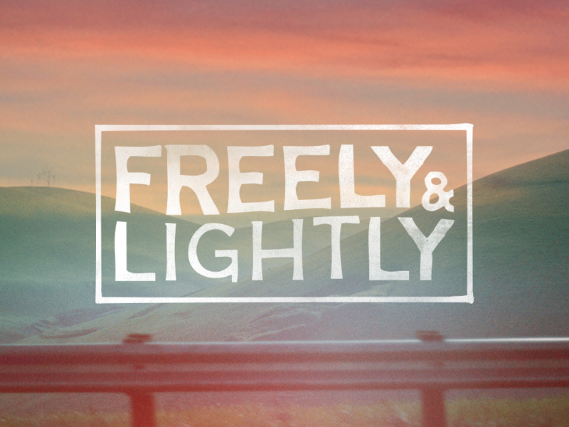 Freely & Lightly series